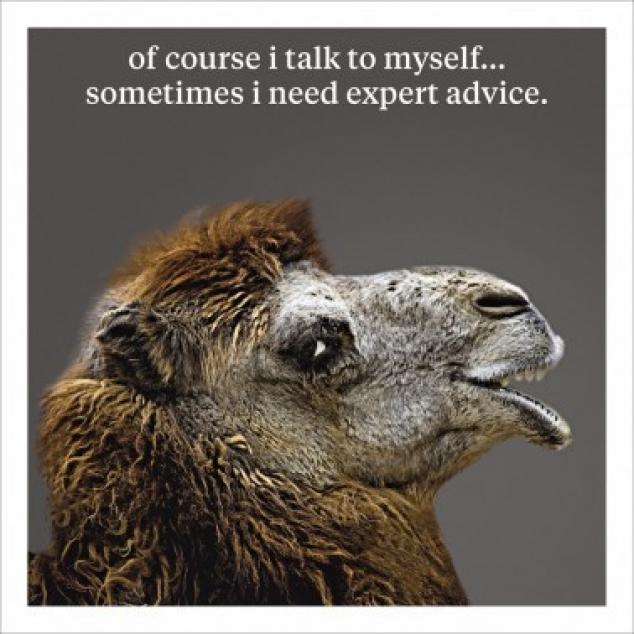 Wenskaart Natuurlijk praat ik tegen mijzelf....
