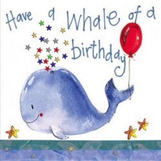 Wenskaart Have a whale of a Birthday.