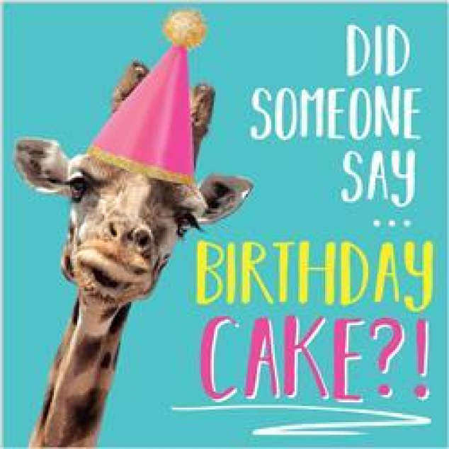 Wenskaart Did someone say Birthday Cake ?!